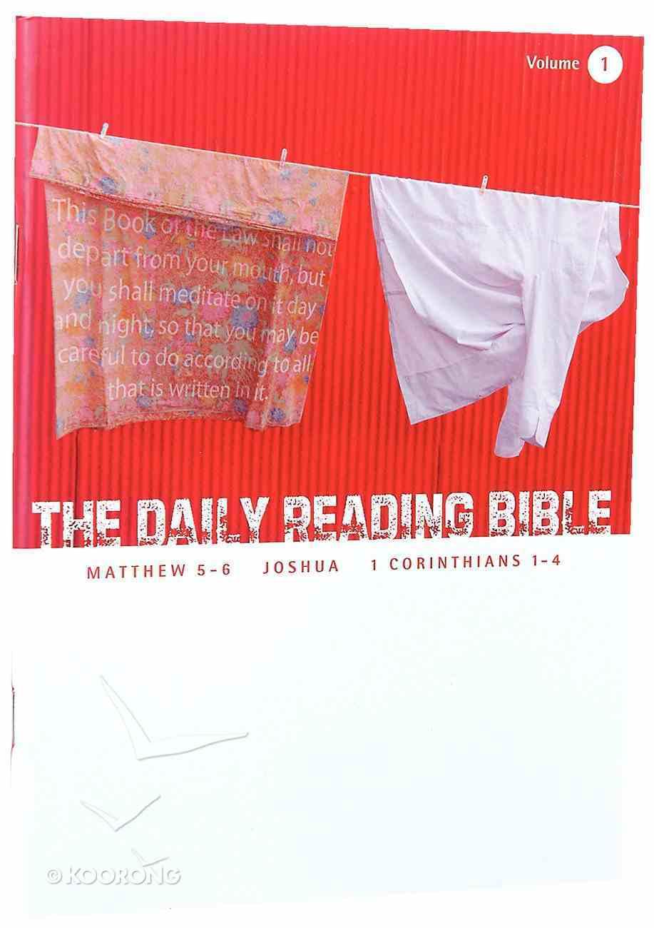 Matthew 5-6, Joshua, and 1 Corinthians 1-4 (#01 in Daily Reading Bible Series) Paperback