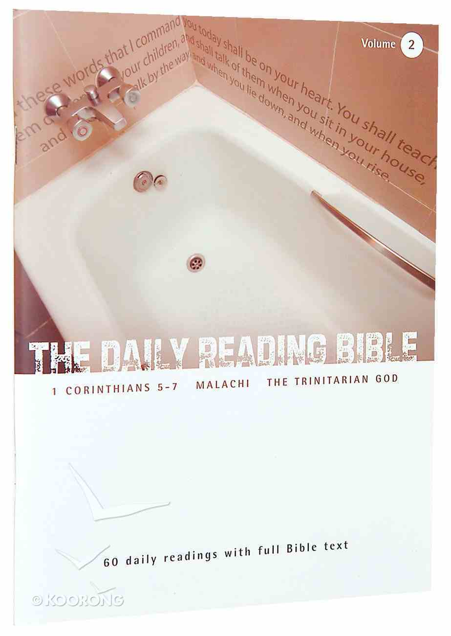 1 Corinthians 5-7, Malachi, and Studies on the Trinity (#02 in Daily Reading Bible Series) Paperback