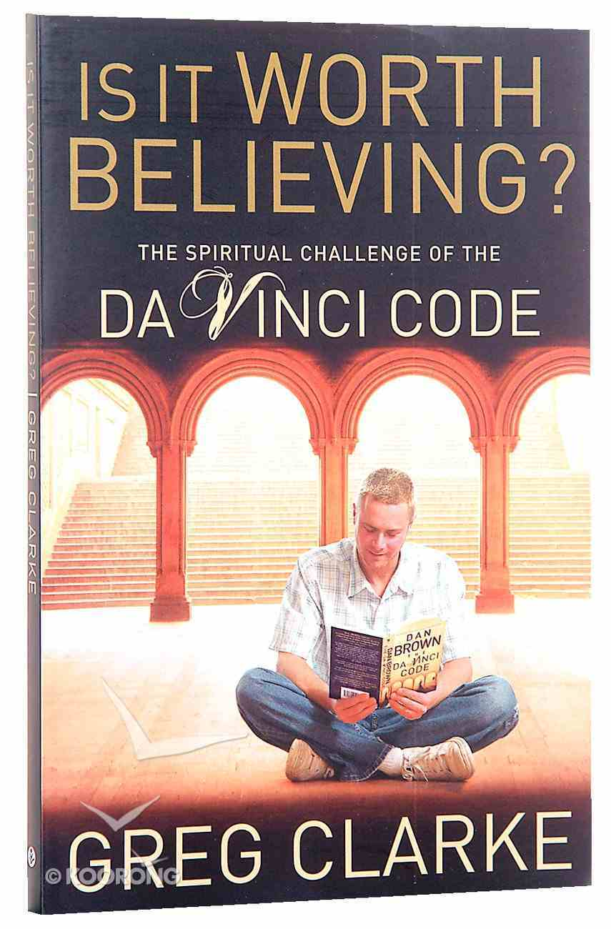 Is It Worth Believing? Paperback