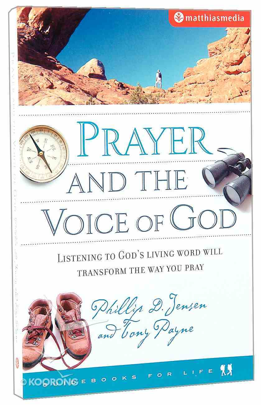 Prayer and the Voice of God (Guidebooks For Life Series) Paperback