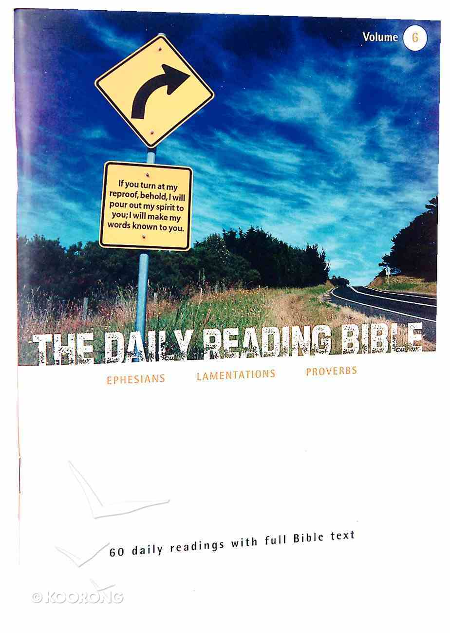 Ephesians, Lamentations and Proverbs (#06 in Daily Reading Bible Series) Paperback