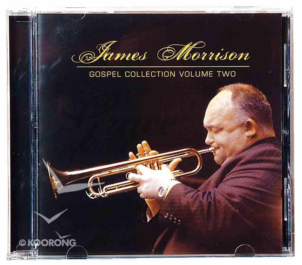 James Morrison Gospel Collection (Vol 2) CD