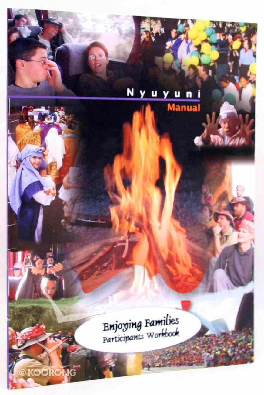 Enjoying Families (Participant's Manual) Paperback