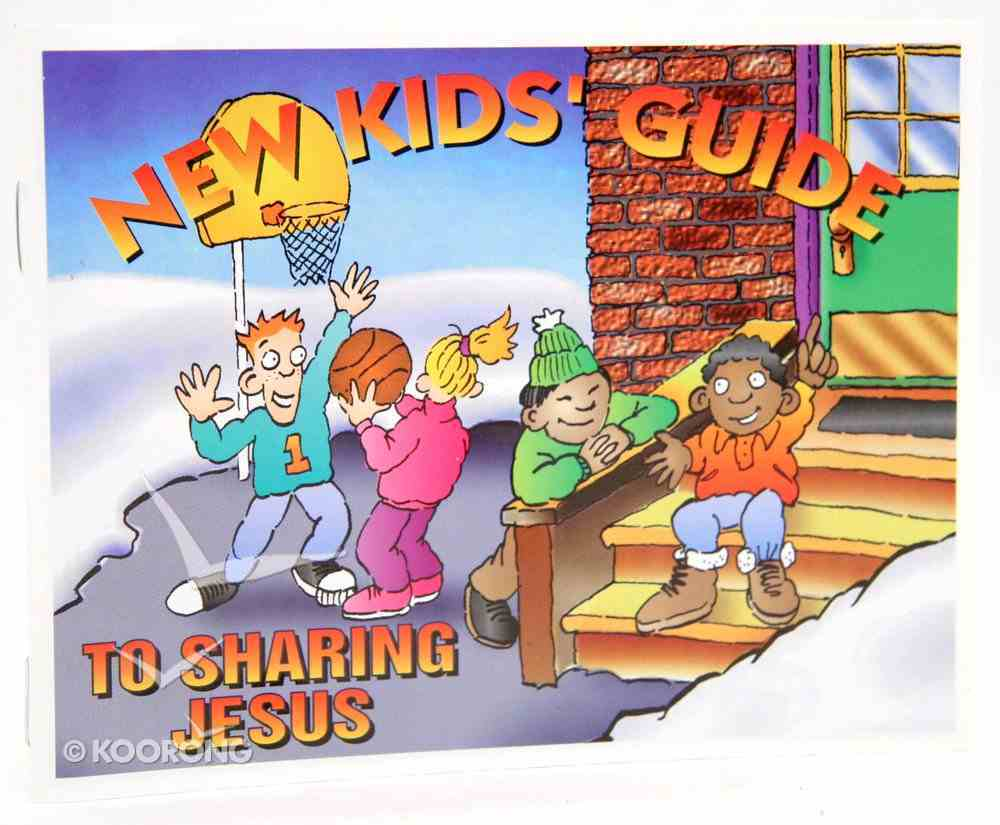 New Kids' Guide to Sharing Jesus Booklet