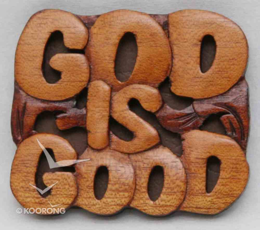 Magnet: Wood God is Good Novelty