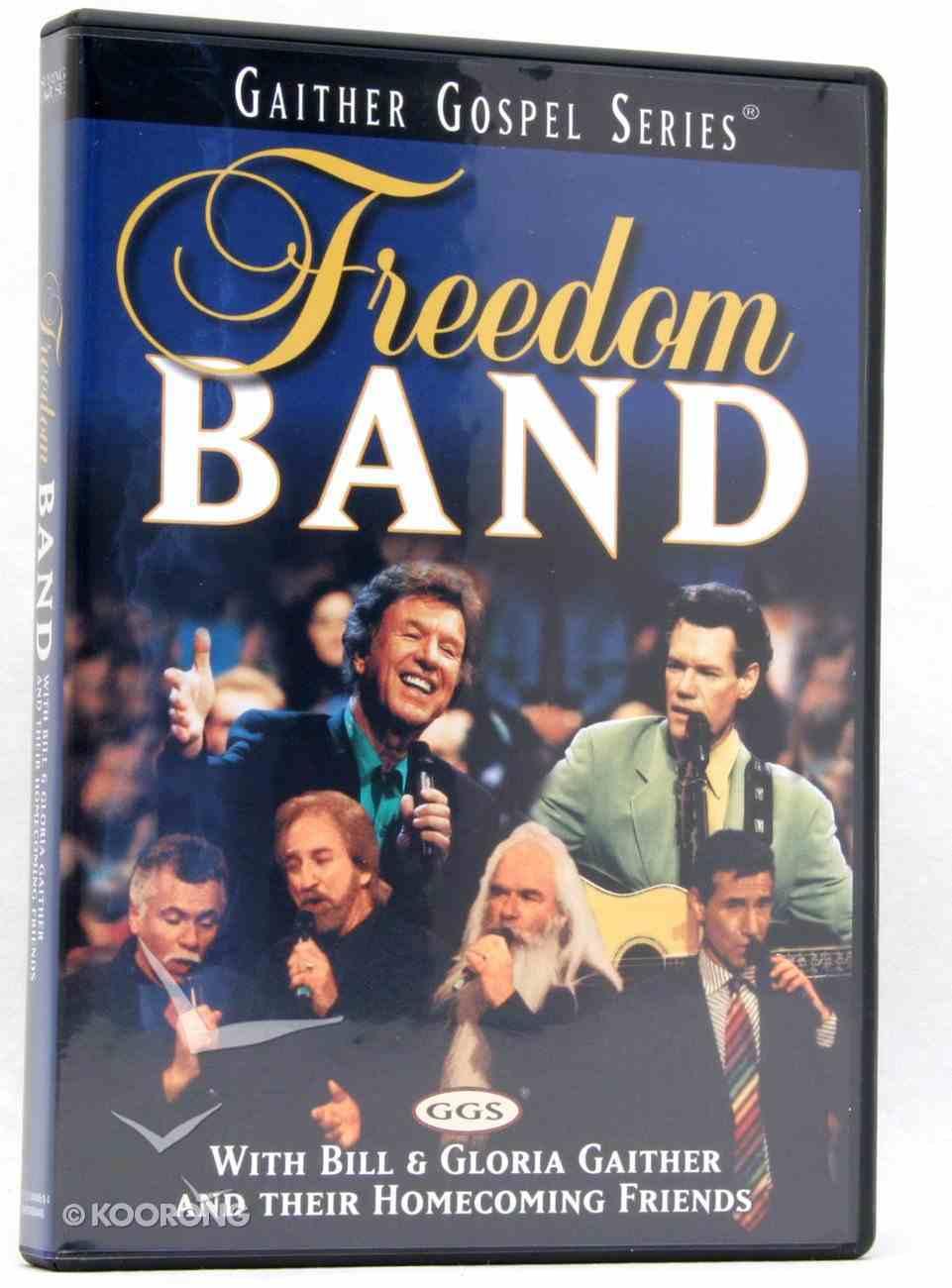 Freedom Band (Gaither Gospel Series) DVD