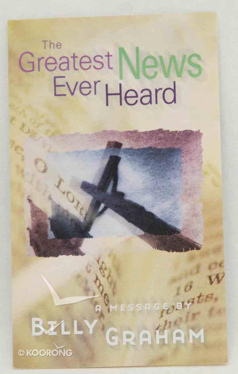 Greatest News Ever Heard KJV (20 Pack) Booklet