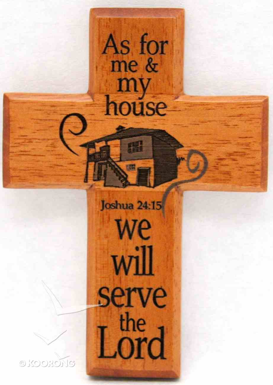 Small Wood Cross: As For Me and My House Plaque