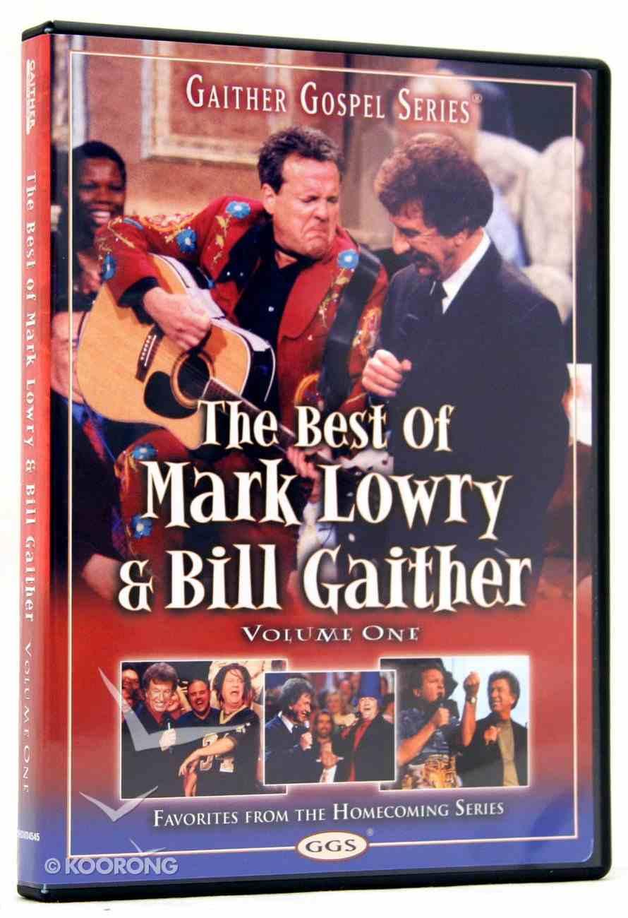 The Best of Mark Lowry & Bill Gaither (Volume 1) (Gaither Gospel Series) DVD