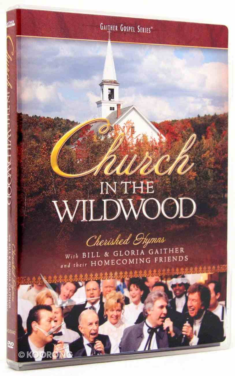 Church in the Wildwood (Gaither Gospel Series) DVD