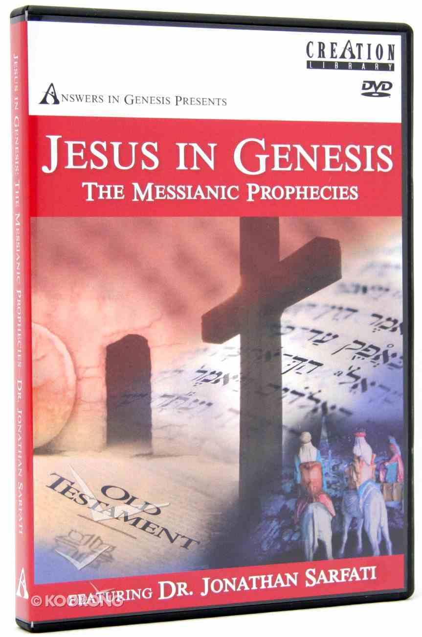 Jesus in Genesis: The Messianic Prophecies (44 Minutes) DVD