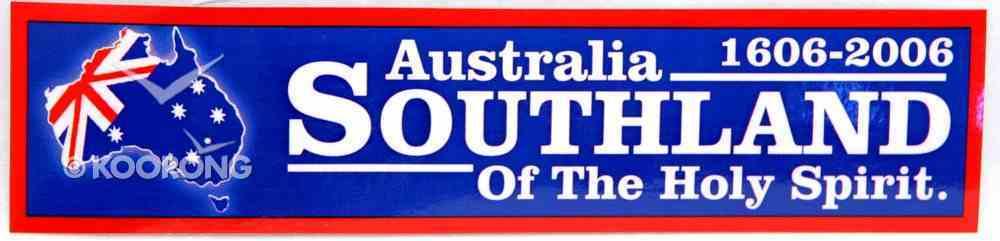 Australia 1606-2006 Southland of the Holy Spirit Bumper Sticker Stickers