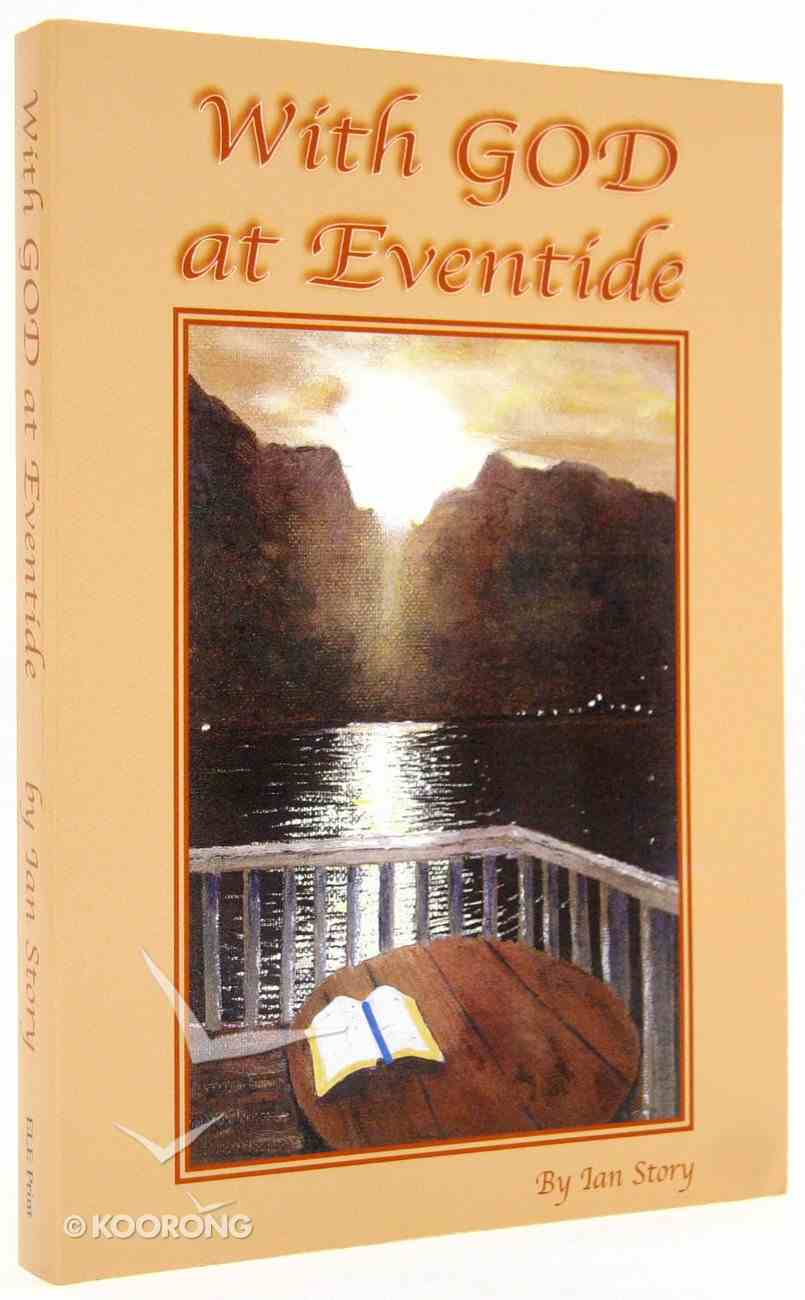 With God At Eventide Paperback