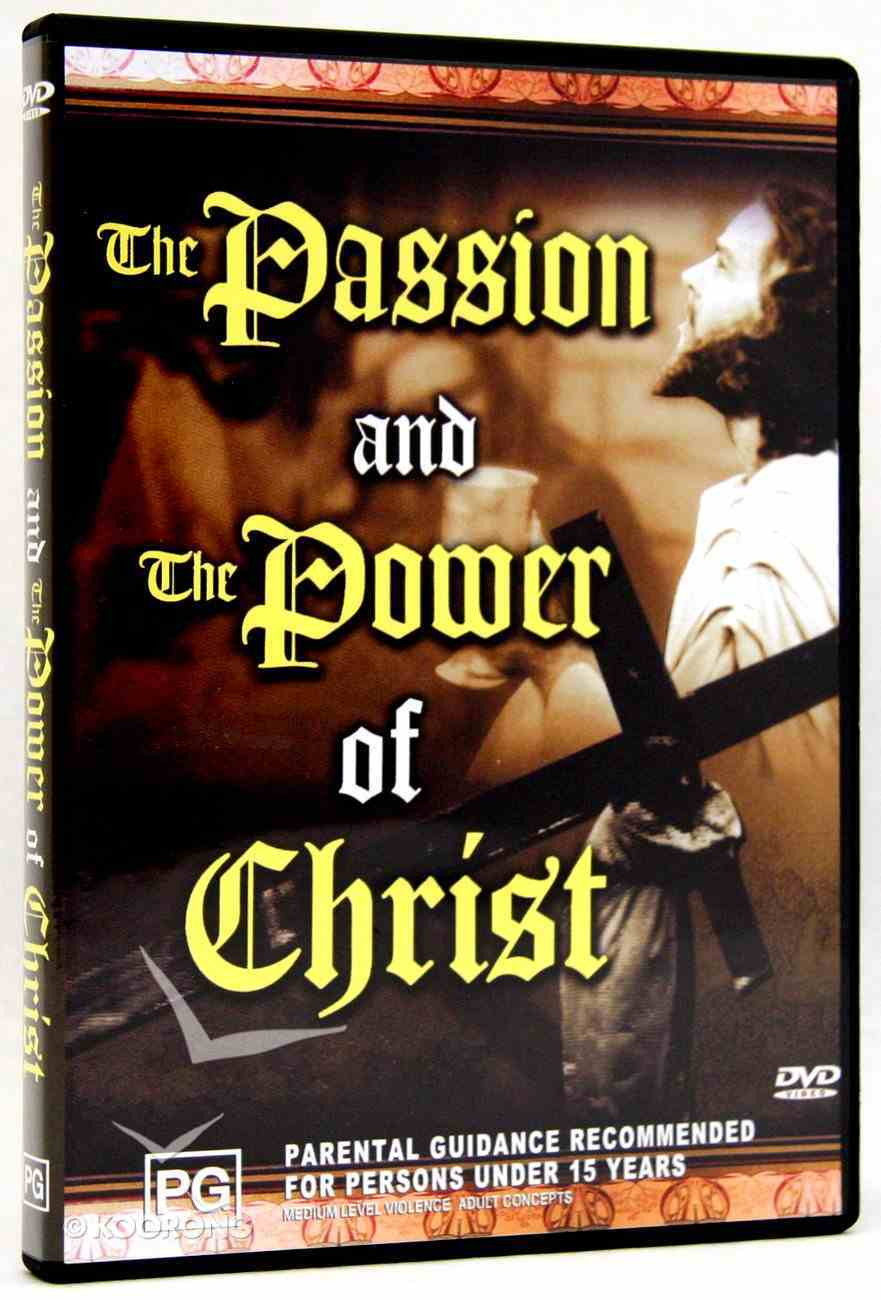 The Passion and the Power of Christ DVD