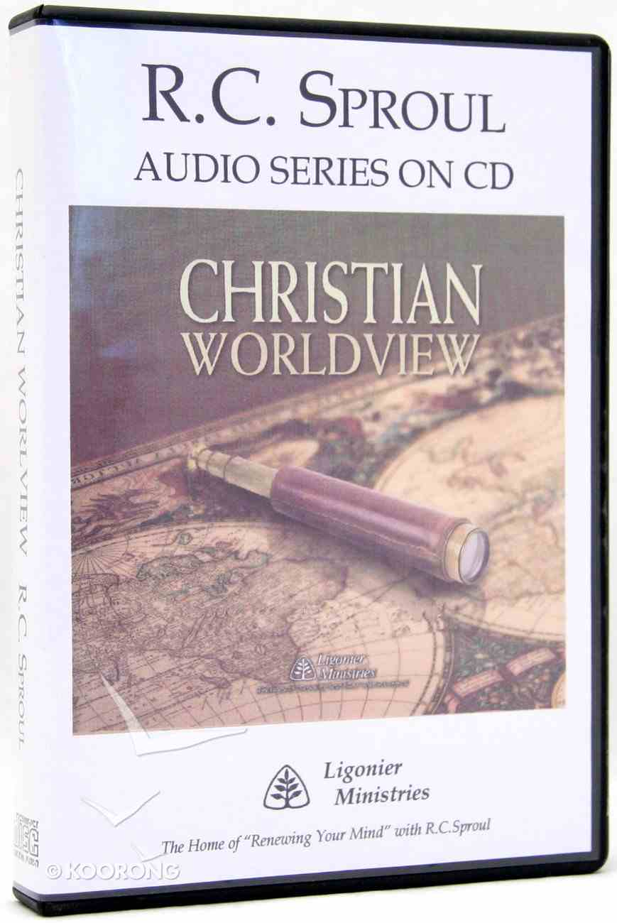 Christian Worldview (R C Sproul Audio Series) CD