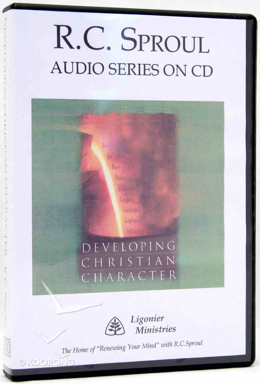 Developing Christian Character (R C Sproul Audio Series) CD