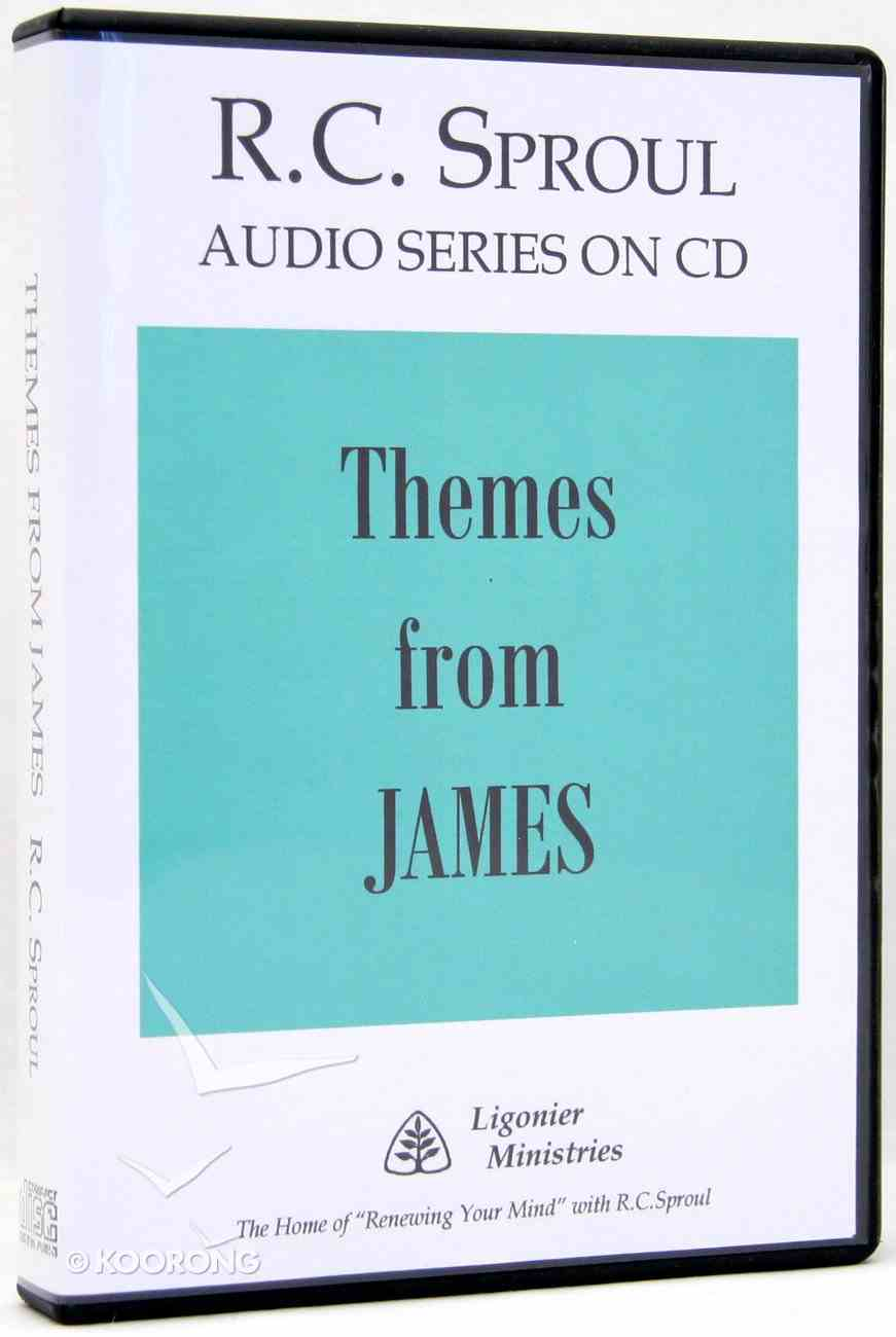 Themes From James (R C Sproul Audio Series) CD