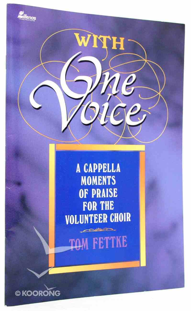 With One Voice Music Book Paperback