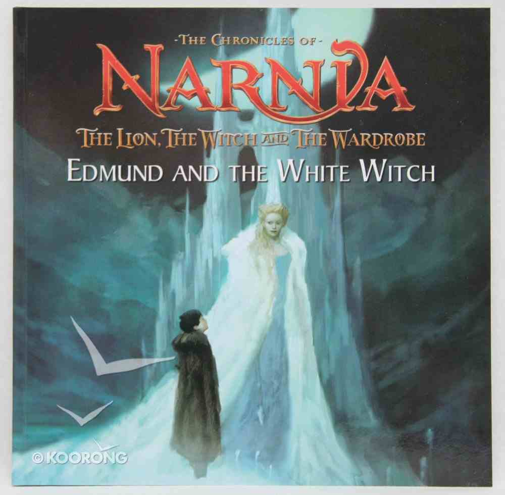 Edmund and the White Witch (Chronicles Of Narnia Lion Witch And Wardrobe Series) Paperback