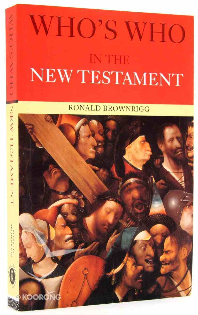 Who's Who in the New Testament Paperback