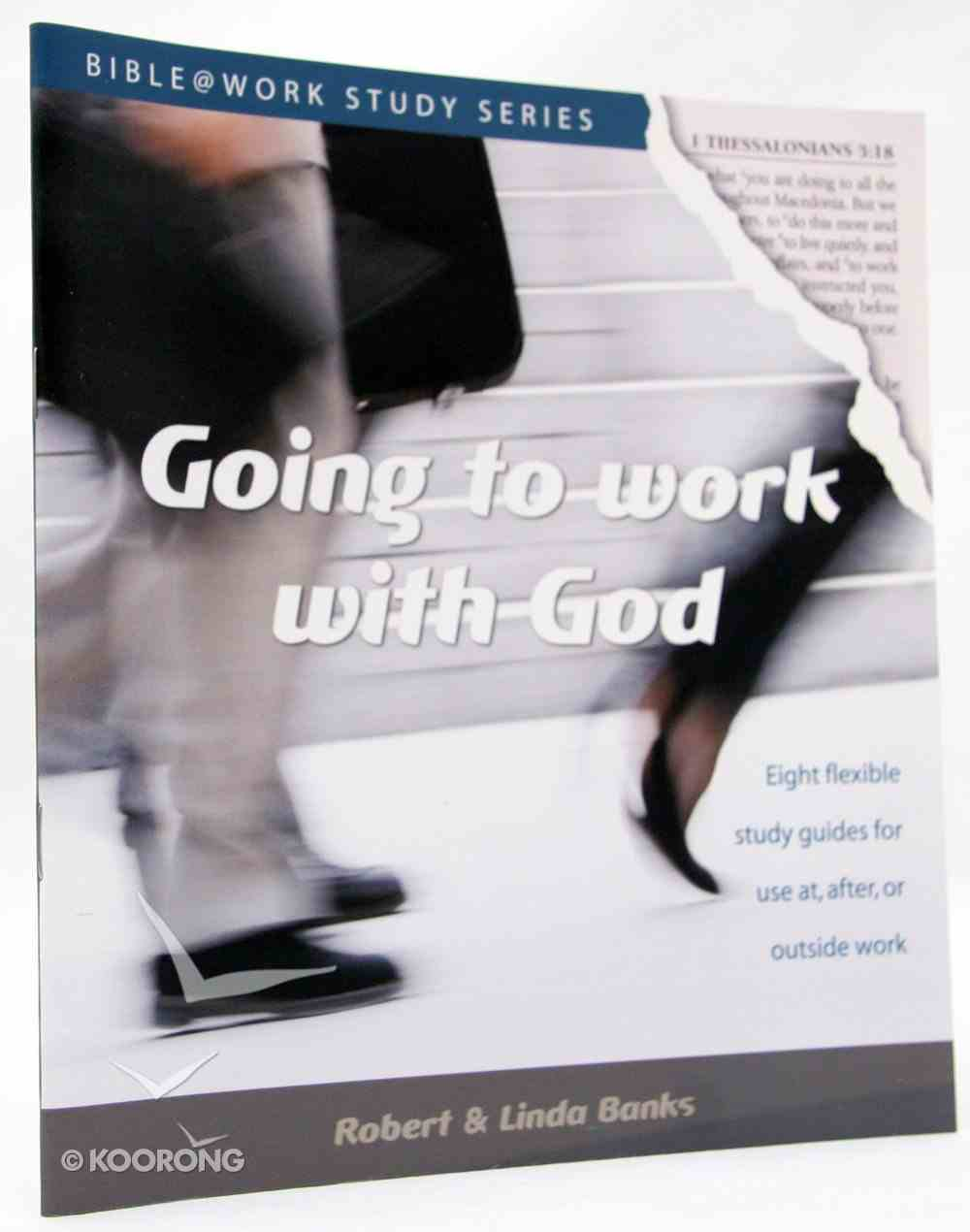 Bwss: Going to Work With God Paperback