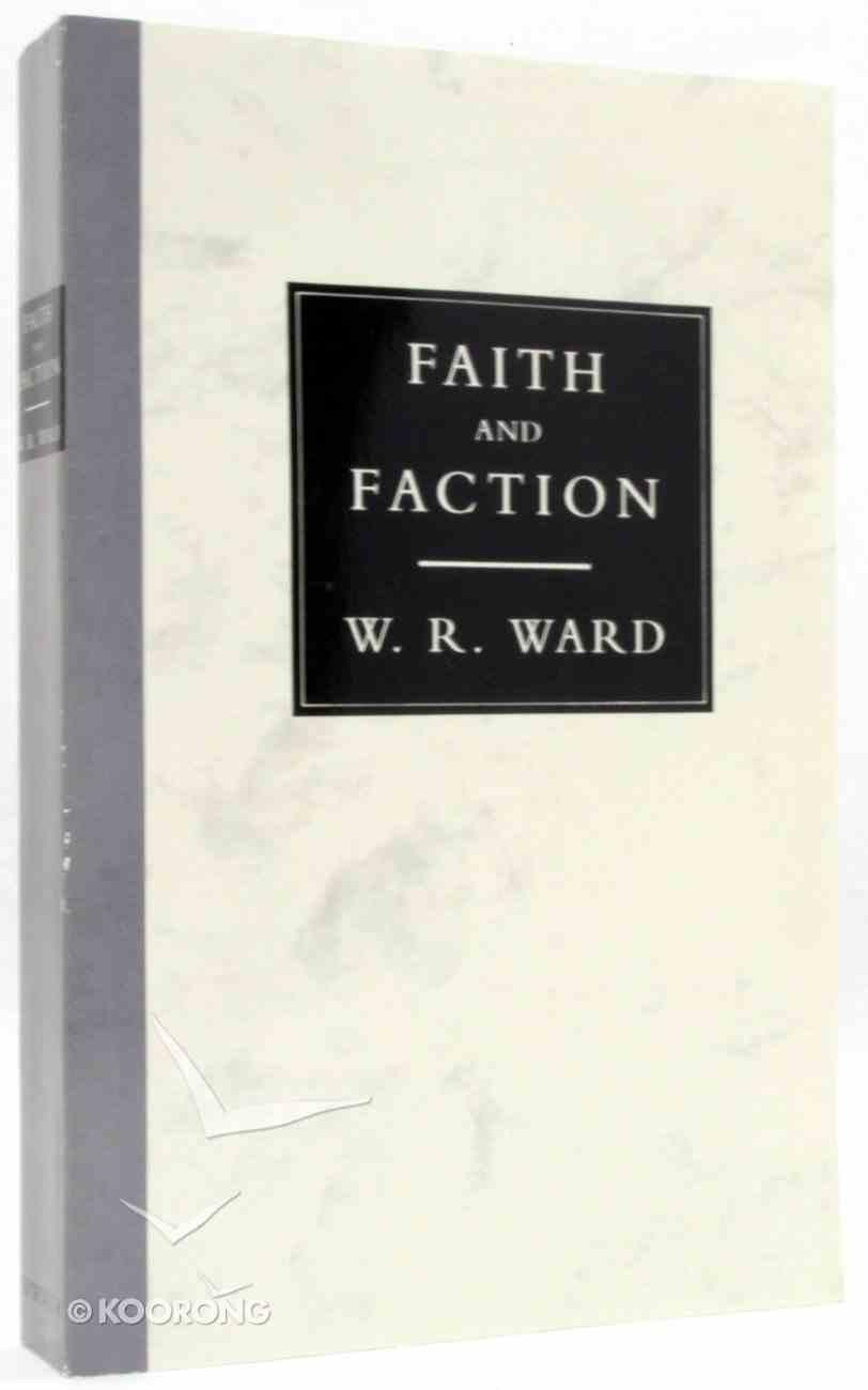 Faith and Faction Hardback