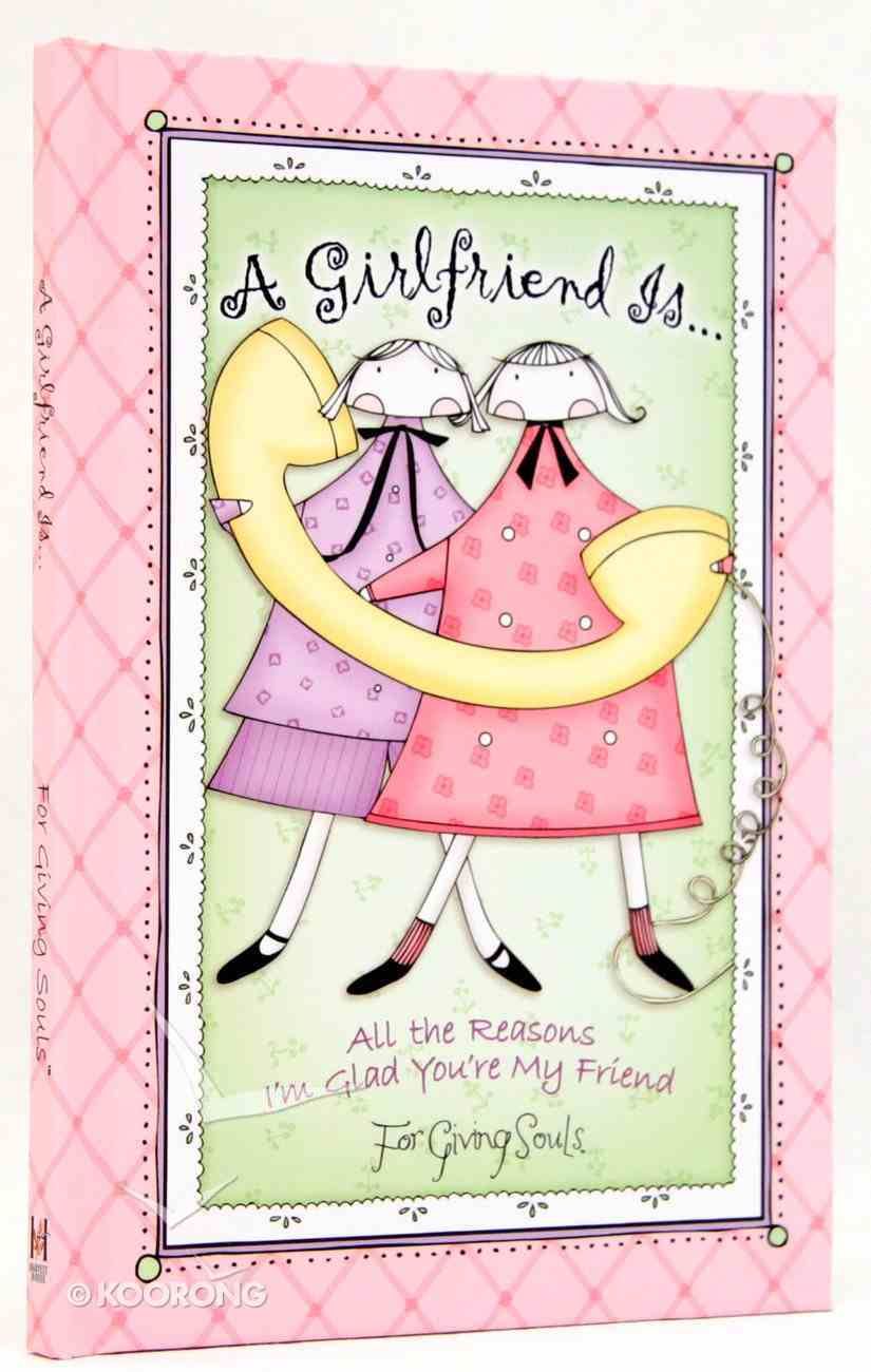 A Girlfriend Is... Hardback