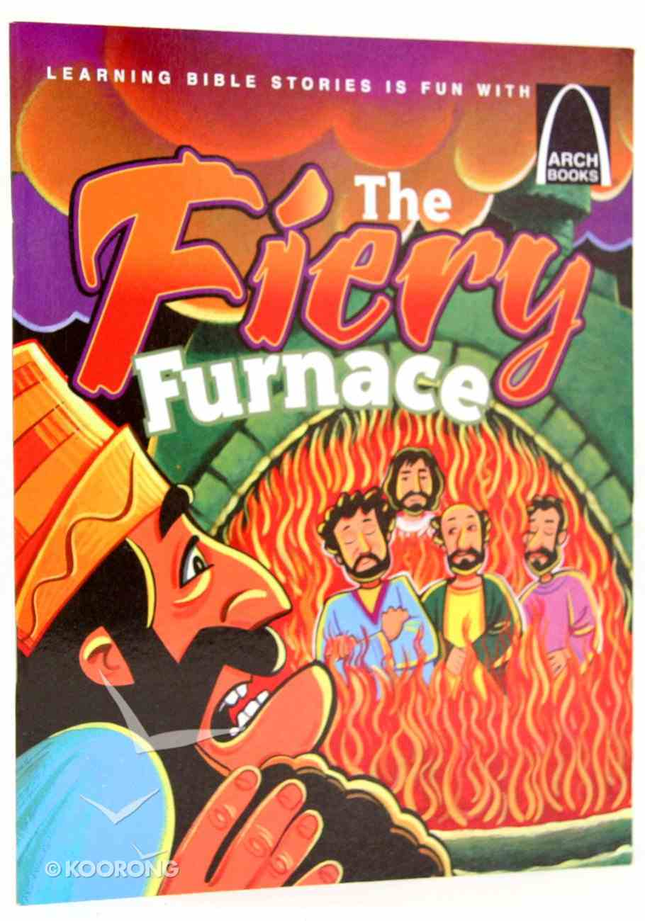 The Fiery Furnace (Arch Books Series) Paperback
