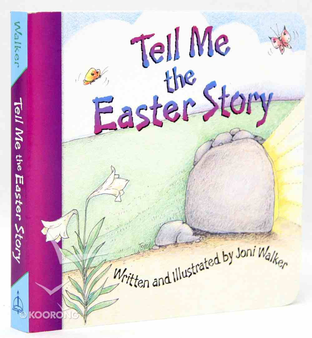Tell Me the Easter Story Board Book