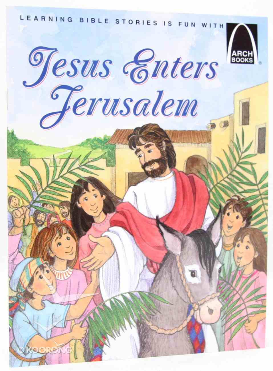 Jesus Enters Jerusalem (Arch Books Series) Paperback