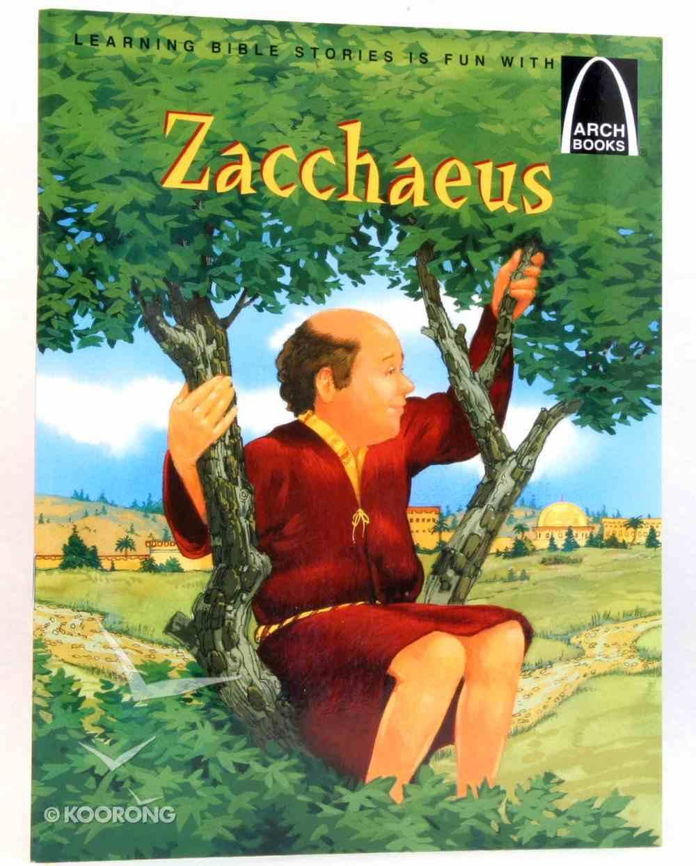 Zacchaeus (Arch Books Series) Paperback