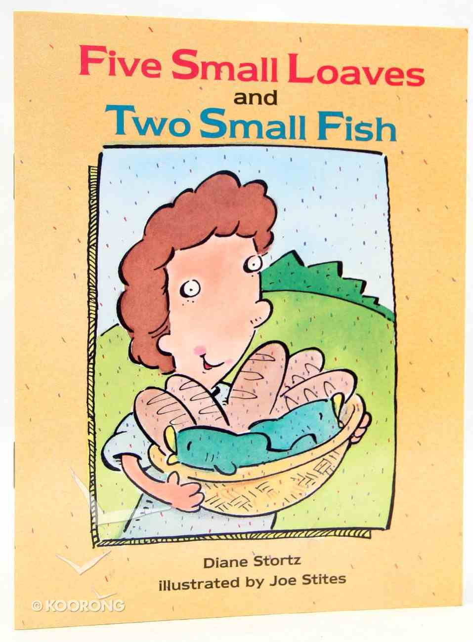 Five Small Loaves and Two Small Fish (Happy Day Series) Paperback