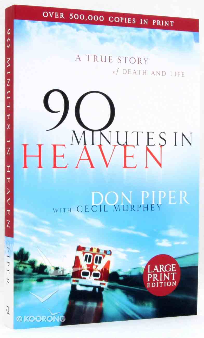 90 Minutes in Heaven (Large Print) Paperback