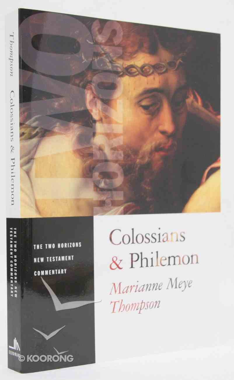 Colossians & Philemon (Two Horizons New Testament Commentary Series) Paperback