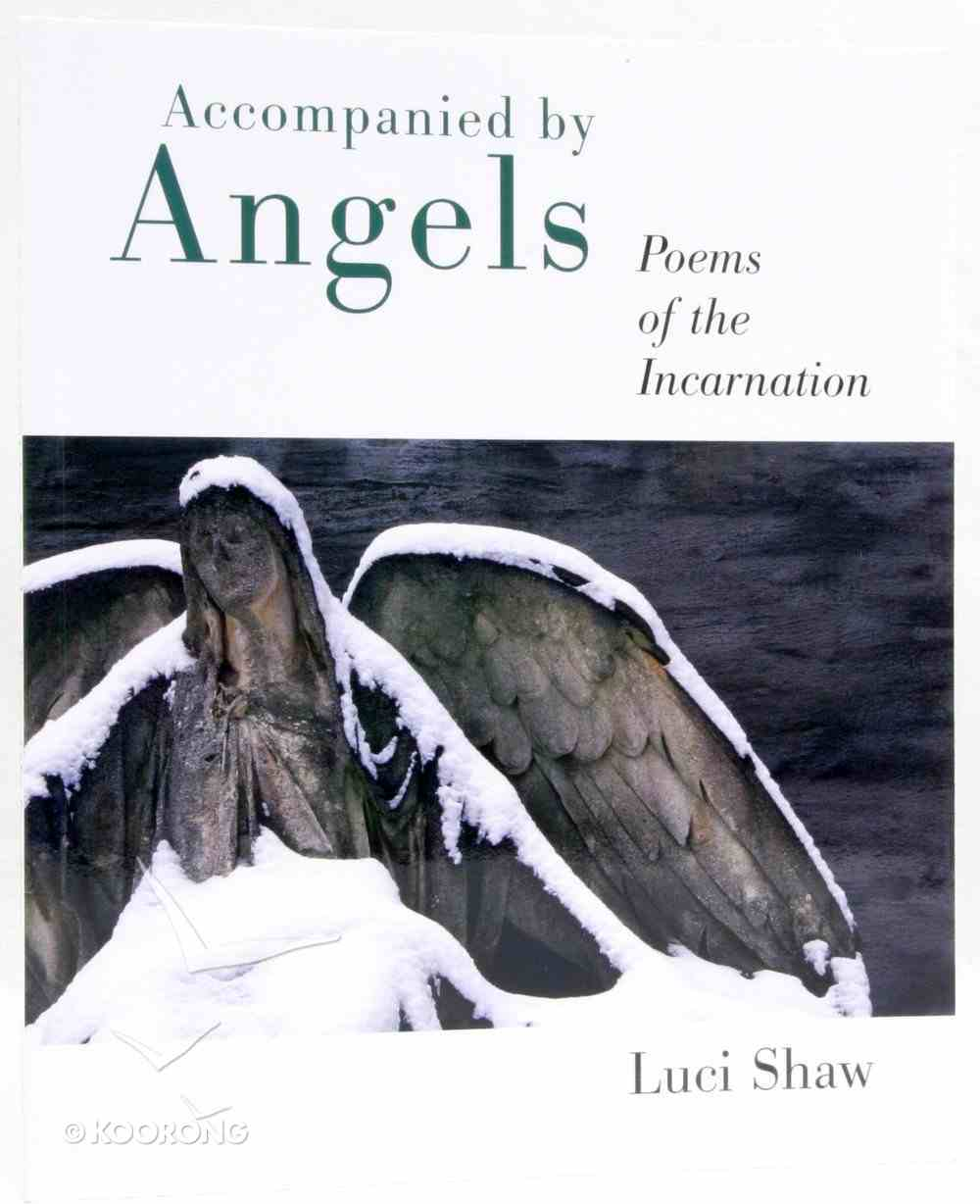 Accompanied By Angels Paperback