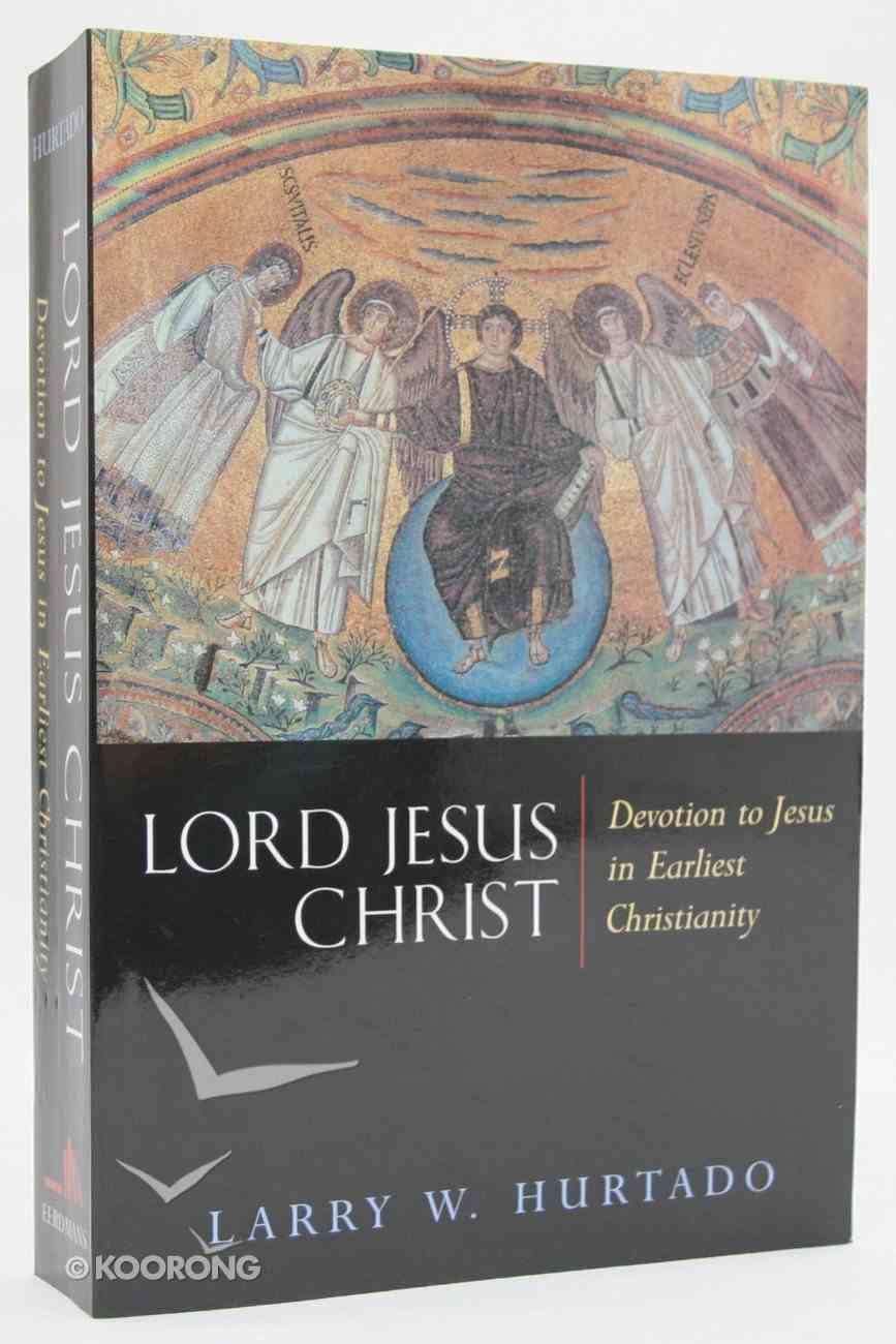 Lord Jesus Christ Paperback