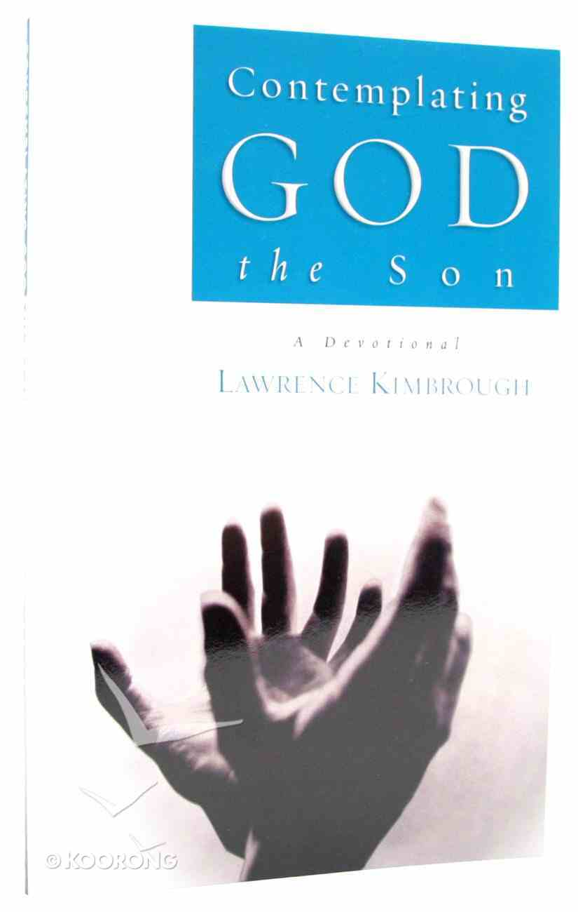 Contemplating God the Son Paperback