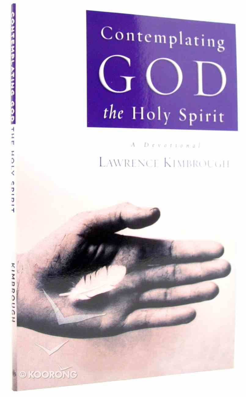 Contemplating God the Holy Spirit Paperback