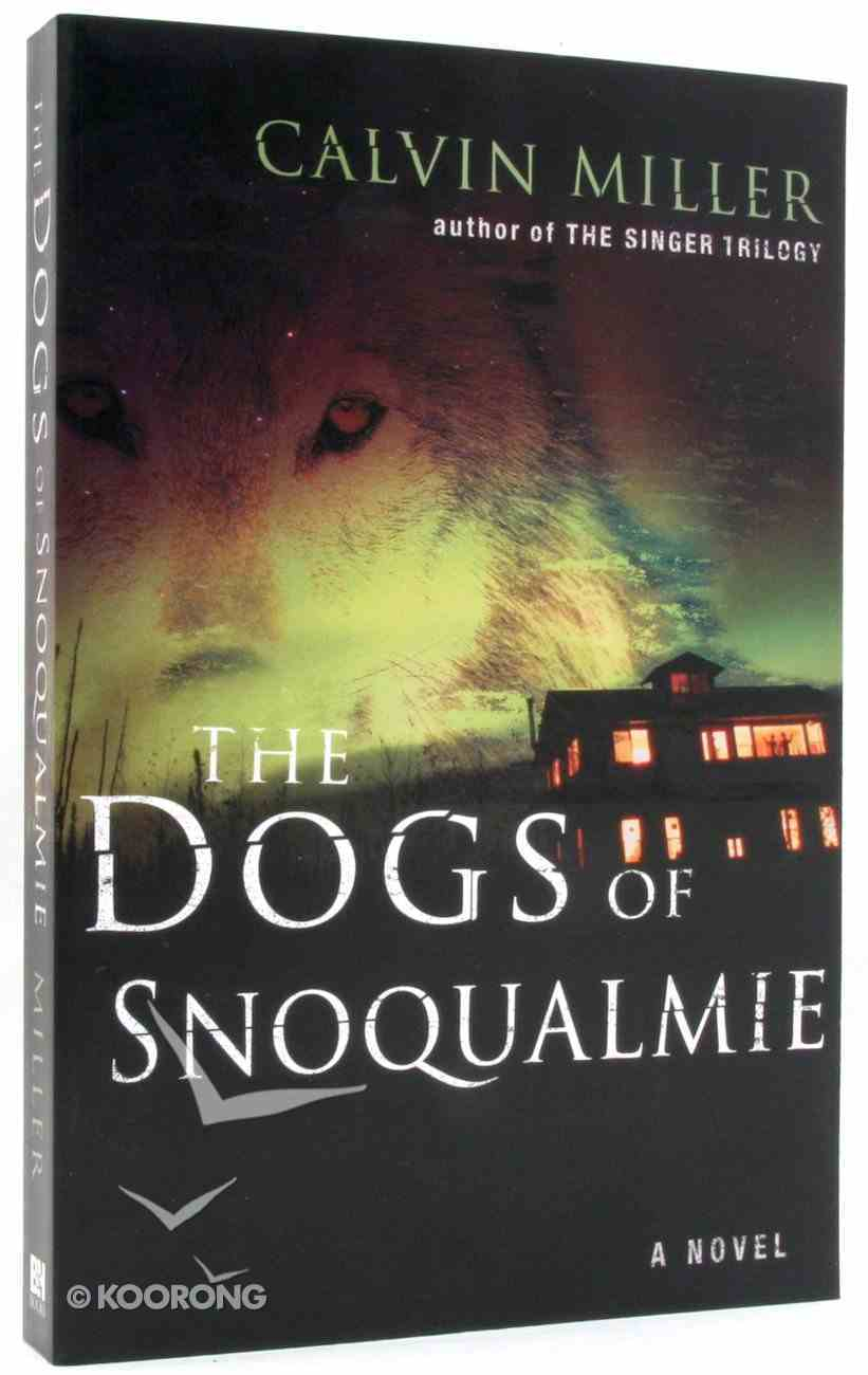 The Dogs of Snoqualmie Paperback