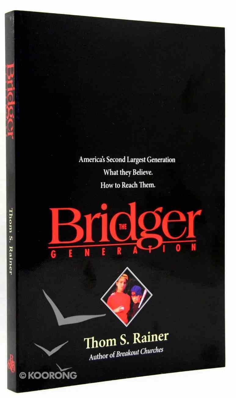 The Bridger Generation Paperback