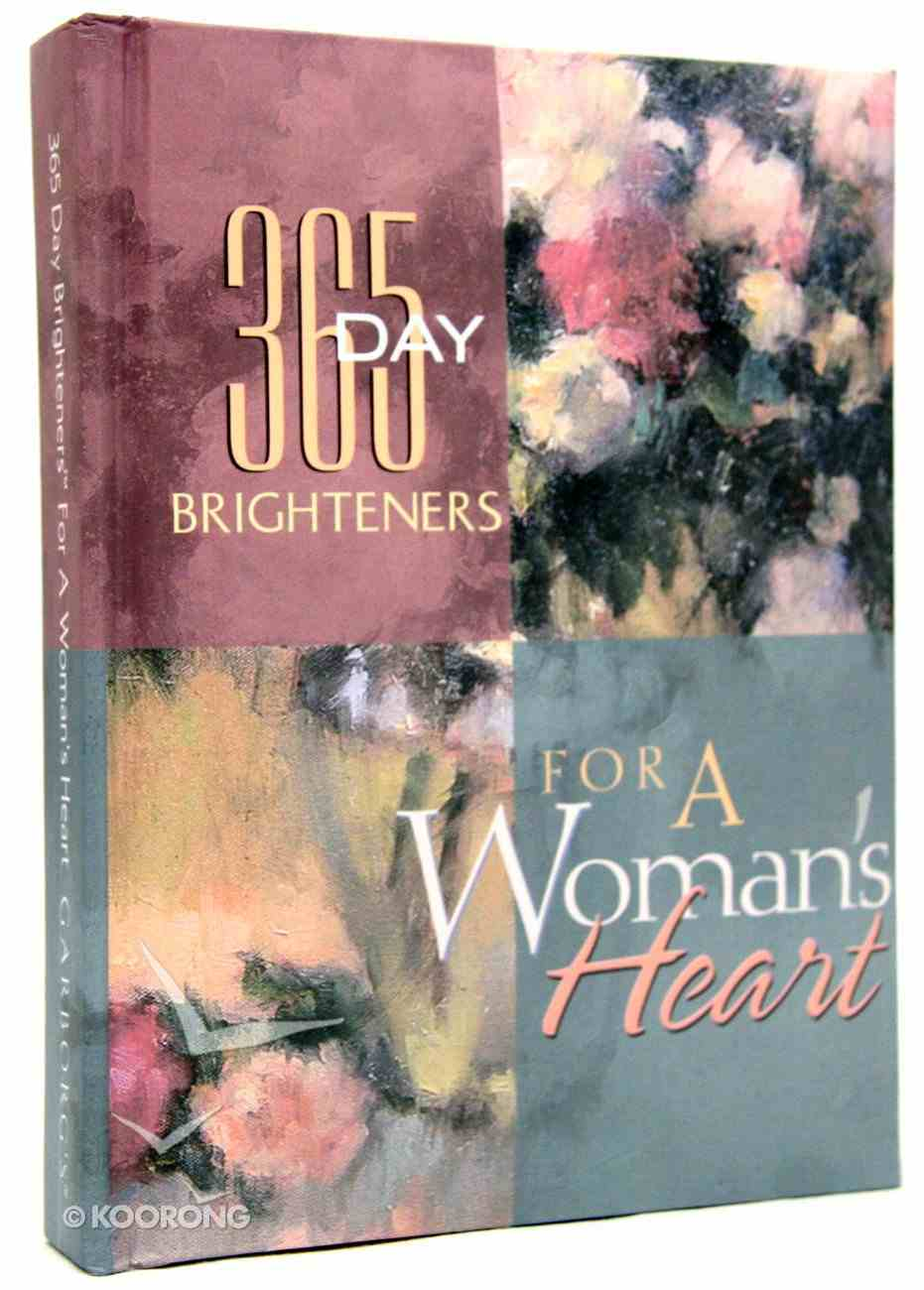 For a Woman's Heart (365 Day Brighteners Series) Hardback