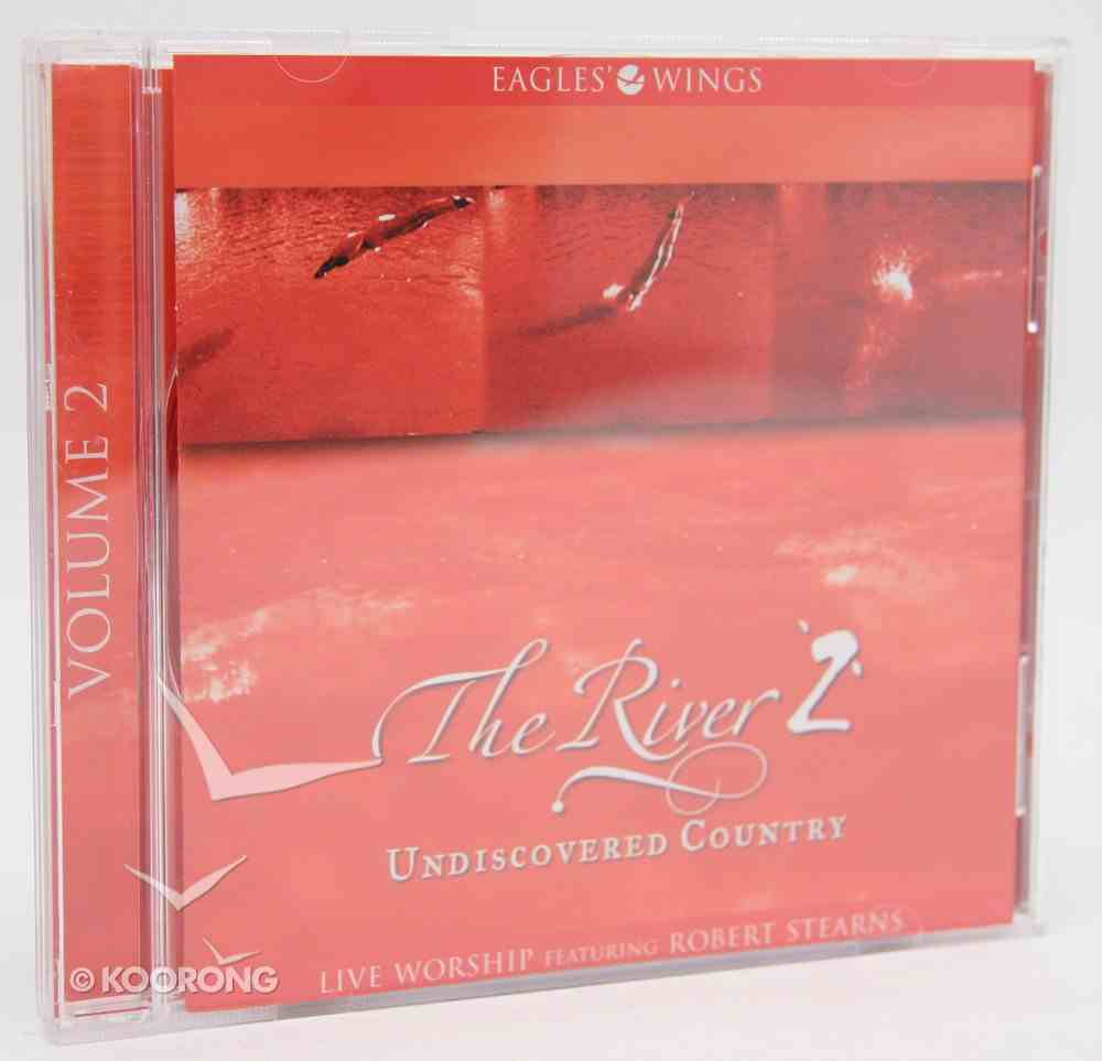 Undiscovered Country (#02 in The River Series) CD