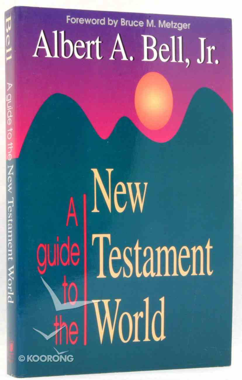 A Guide to the New Testament World Paperback