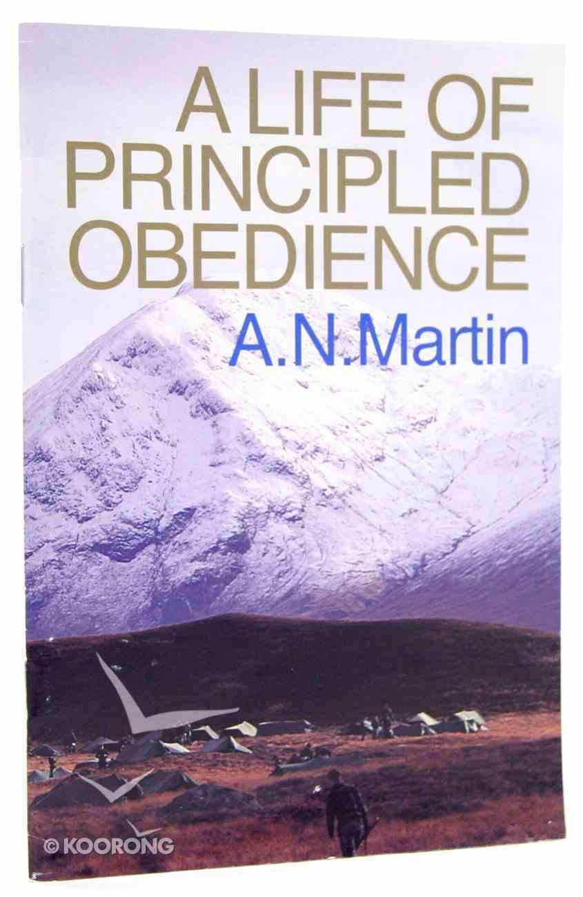 A Life of Principled Obedience Paperback