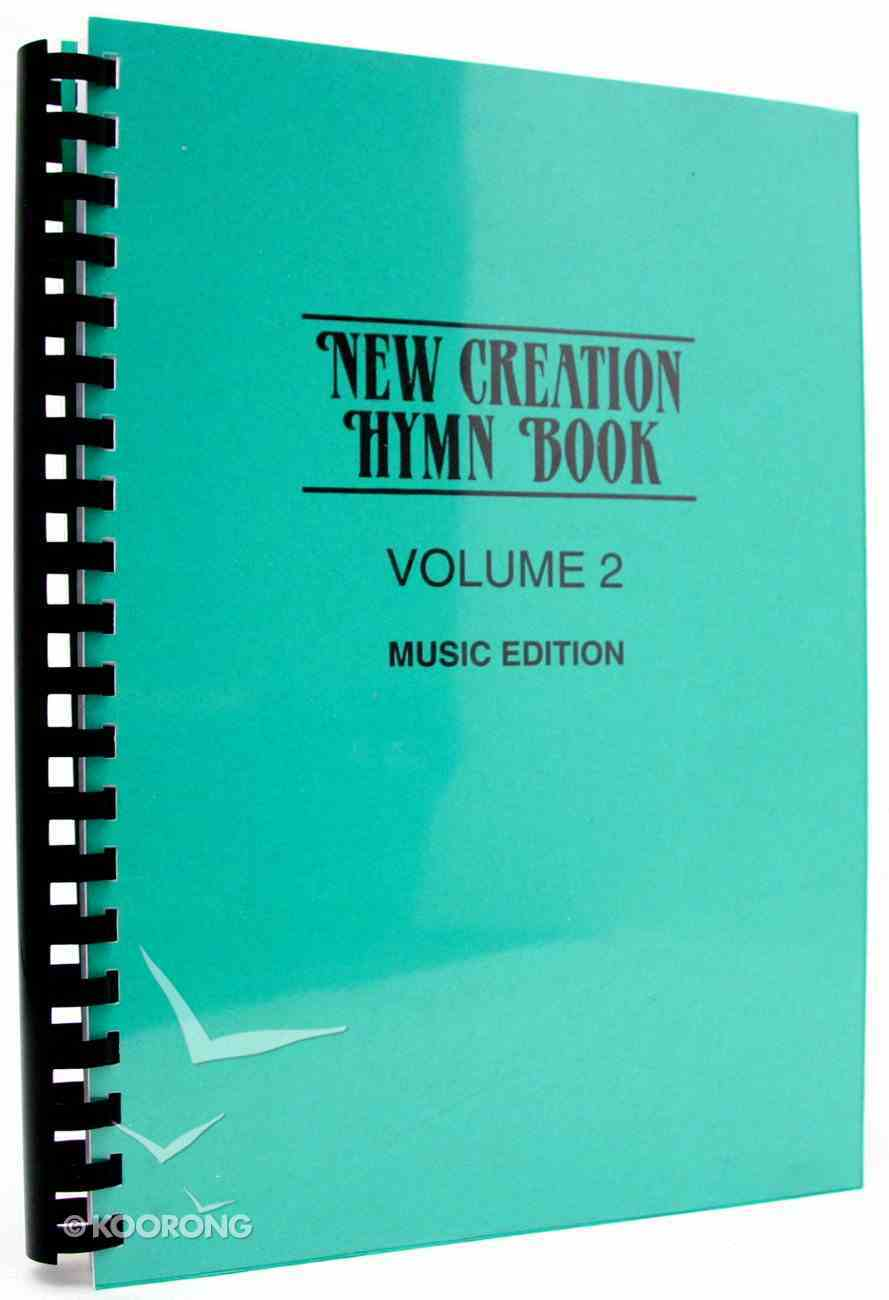 New Creation Hymn Book (Vol 2) Spiral