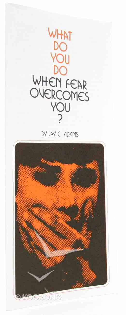 Fear Overcomes You (100 Pack) (What To Do When Series) Booklet