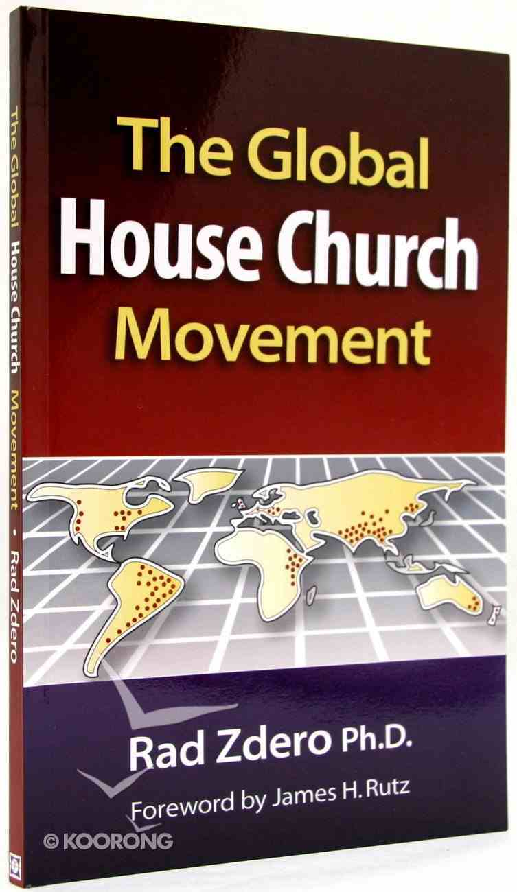 The Global House Church Movement Paperback