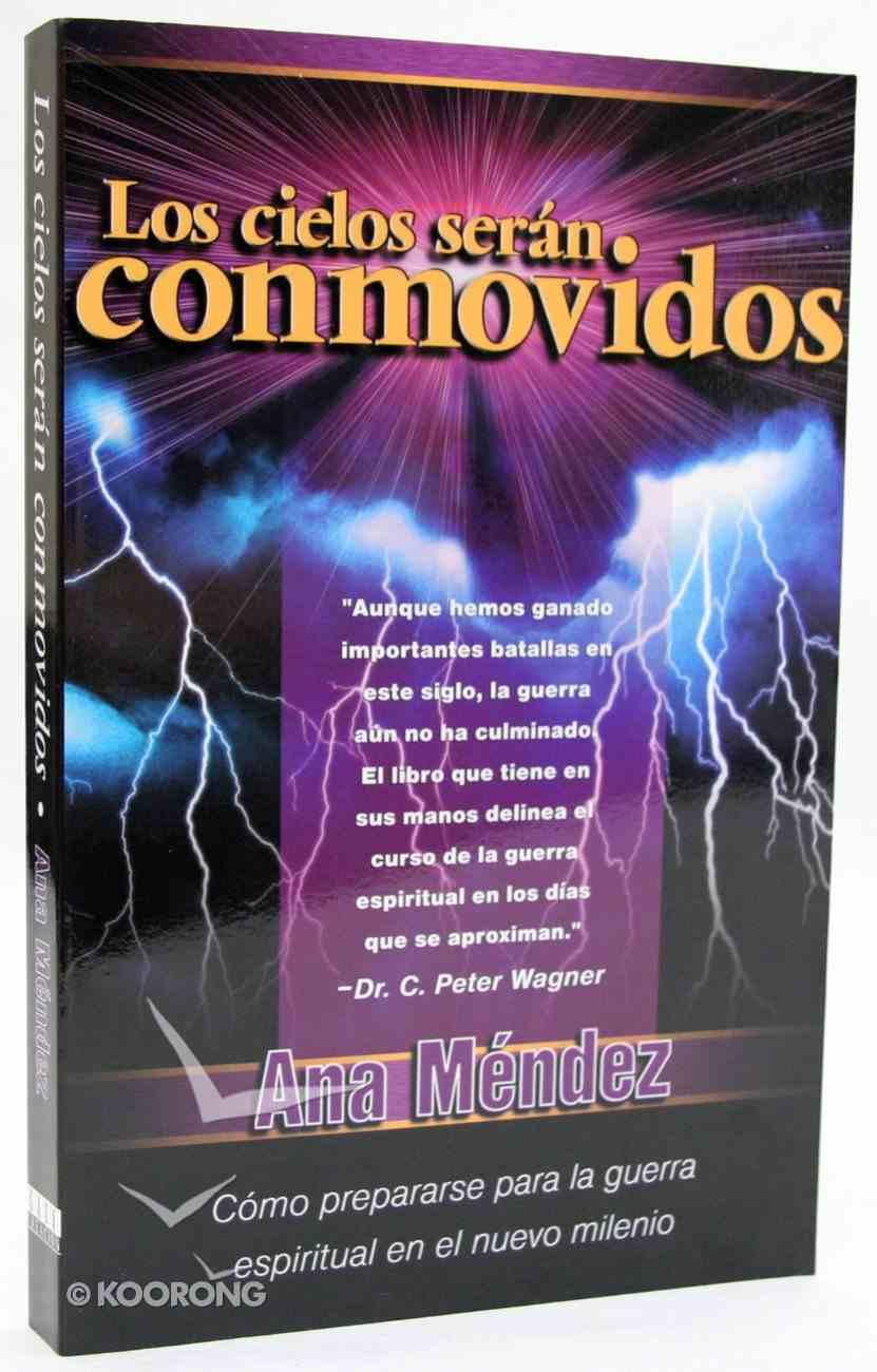 Los Cielos Seran Conmovidos (Shaking The Heavens) Paperback