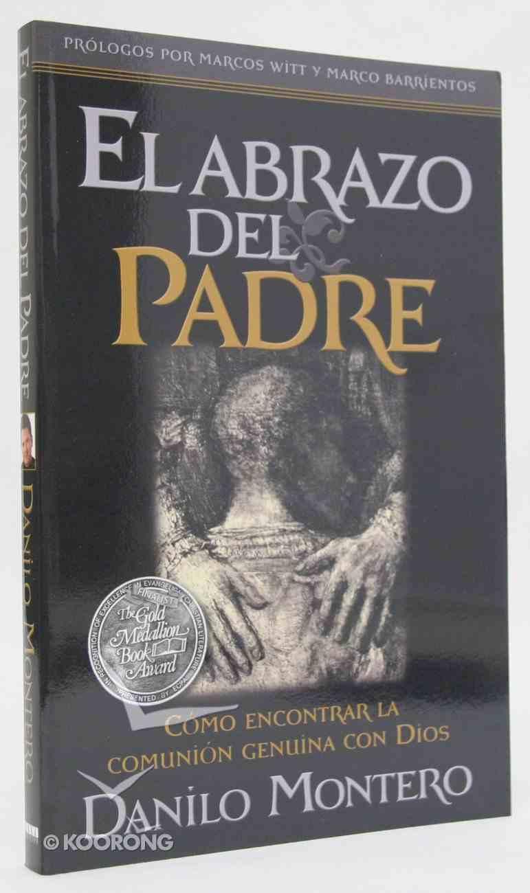 El Abrazo Del Padre (The Father's Embrace) Paperback