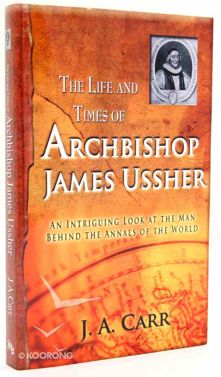 The Life and Times of Archbishop James Ussher Paperback